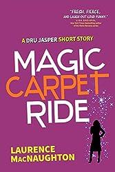 Magic Carpet Ride: A Dru Jasper Short Story (A Dru Jasper Novel)