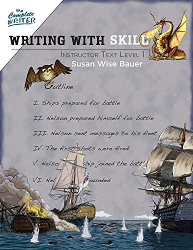 Writing With Skill, Level 1: Instructor Text (The Complete Writer)