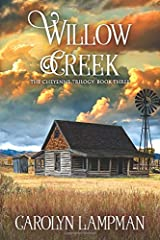 Willow Creek: The Cheyenne Trilogy Book 3 Paperback