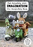 img - for Fun-Schooling with Imagination - The Storytelling Book: Colorful- Animal Adventures in Switzerland, Germany and Italy book / textbook / text book