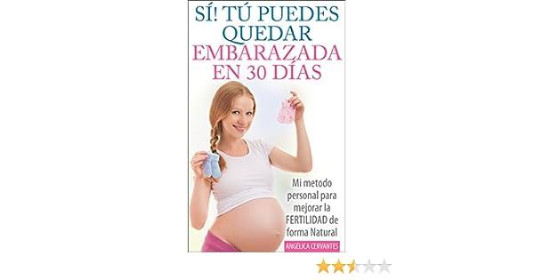 TÚ PUEDES QUEDAR EMBARAZADA EN 30 DÍAS - Mi método personal para mejorar la FERTILIDAD de forma Natural: (como hacer para quedar embarazada) (Spanish ...