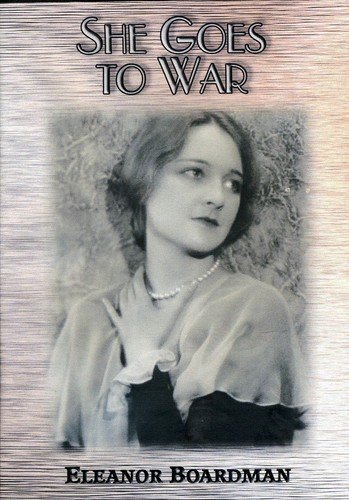 DVD : She Goes To War (Black & White, Silent Movie)