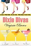 Dixie Divas: Volume 1