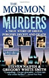 Front cover for the book The Mormon Murders by Steven Naifeh