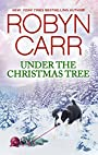 Under the Christmas Tree: A Holiday Romance Novel (A Virgin River Novel)