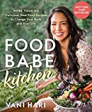 Food Babe Kitchen: More than 100 Delicious, Real