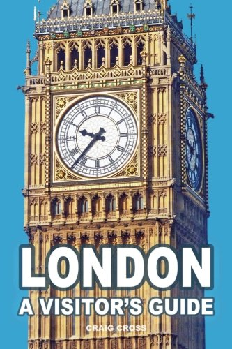 London - A Visitor's Guide