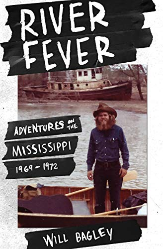 Pdf Outdoors River Fever: Adventures on the Mississippi, 1969-1972