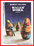 Wales' Work, Robert Walshe, 0899194303