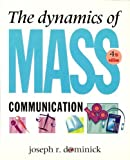 The Dynamics of Mass Communication, Dominick, Joseph R., 0070178054