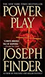 Power Play, Joseph Finder, 0312347502