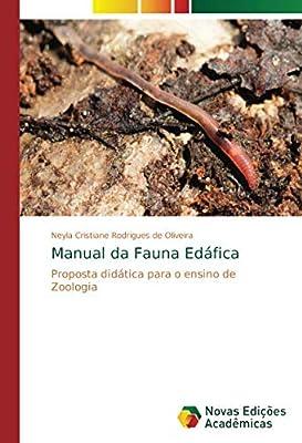 Manual da Fauna Edáfica: Proposta didática para o ensino de Zoologia (Portuguese Edition)