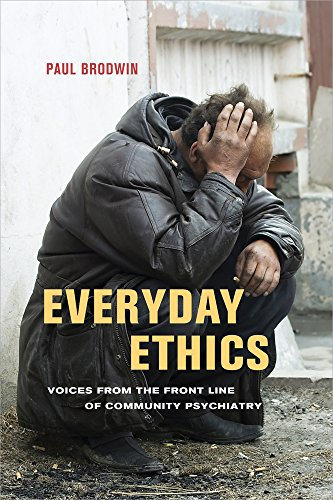Everyday Ethics: Voices from the Front Line of Community Psychiatry
