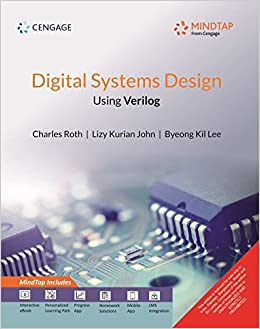 Buy Digital Systems Design Using Verilog With Mindtap Book Online At Low Prices In India Digital Systems Design Using Verilog With Mindtap Reviews Ratings Amazon In