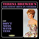 Greatest Hits In Stereo & Dont Mess With Tess