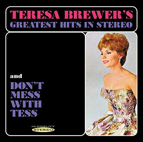 - Greatest Hits In Stereo & Dont Mess With Tess