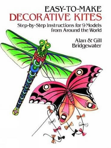 Easy-to-Make Decorative Kites: Step-by-Step Instructions for Nine Models from Around the World