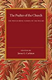 The Psalter of the Church : The Prayer Book Version of the Psalms, , 1107445760