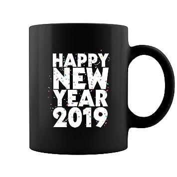 happy new year 2019 coffee mug saying new years eve mugs gifts black 11oz