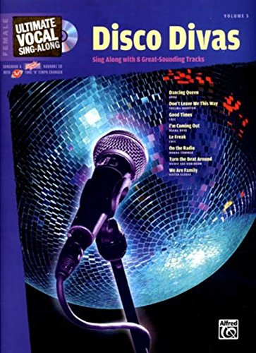 Ultimate Vocal Sing-Along Disco Divas: Female Voice, Book & Enhanced CD PDF
