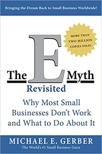 Image result for The E-Myth Revisited - Michael Gerber.