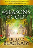 The Seasons of God, Richard Blackaby, 1594154333