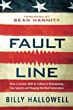 img - for Fault Line: How a Seismic Shift in Culture Is Threatening Free Speech and Shaping the Next Generation book / textbook / text book