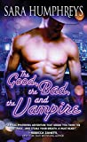 The Good, the Bad, and the Vampire (Dead in the City Book 4)