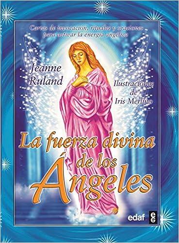 Fuerza Divina De Los Angeles, La (Tabla de Esmeralda ...