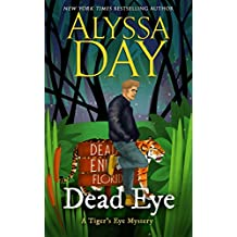 DEAD EYE: Tiger's Eye Mysteries