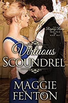 Virtuous Scoundrel (The Regency Romp Trilogy Book 2) by [Fenton, Maggie]