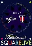 T-Square - Ichiya Kagiri No Fantastic Square Live (2DVDS) [Japan DVD] OLBL-70001