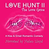 Love Hunt II: The Love Game: Richidiot.com, Book 2 | Ruby Allure