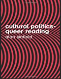 Cultural Politics - Queer Reading, Alan Sinfield, 0415356504