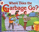 Where Does the Garbage Go?, Paul Showers, 0064451143