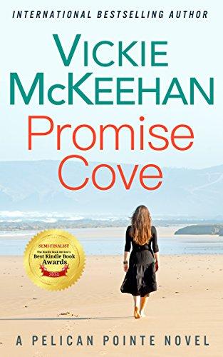 Promise Cove (A Pelican Pointe Novel Book 1) (Best Friends Child Care)