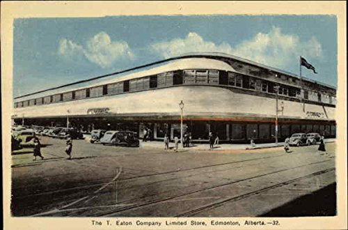 The T. Eaton Company Limited Store Edmonton, Alberta Canada Original Vintage - Edmonton Eaton