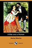 A Man and a Woman, Stanley Waterloo, 1406577448