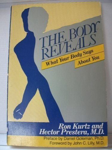 The Body Reveals What your Body Says About You by HarperCollins