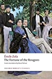 The Fortune of the Rougons (Oxford World's Classics (Paperback))
