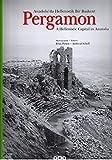 Pergamon: Anadolu'da Hellenistik Bir Baskent / A Hellenistic Capital in Anatolia (Anadolu Uygarliklari / Anatolian Civilizations) (Turkish and English Edition)