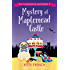 Mystery at Maplemead Castle: A laugh-till-you-cry cozy mystery (The Chapelwick Mysteries Book 2)