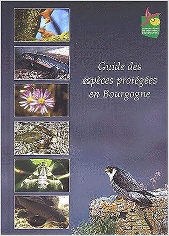 Lire Guide des espèces protégées en Bourgogne pdf, epub