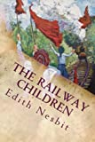 The Railway Children: Illustrated