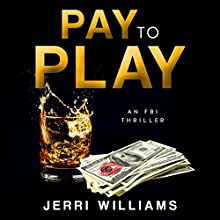 Pay to Play Audiobook by Jerri Williams Narrated by Melissa Reizian Frank