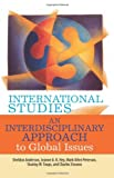International Studies: An Interdisciplinary Approach to Global Issues, Sheldon Anderson, Jeanne A.K. Hey, Mark Allen Peterson, Stanley W. Toops, Charles Stevens, 0813343720