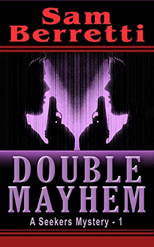 Double Mayhem (A Seekers Mystery Book 1)