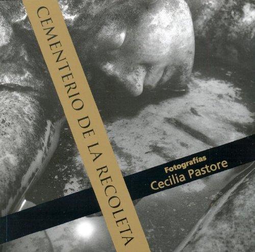 Cementerio de La Recoleta - Rustica (Spanish Edition) by Autores Editores