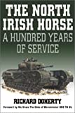 img - for The North Irish Horse: A Hundred Years of Service book / textbook / text book