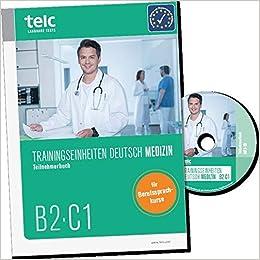 Trainingseinheiten Telc Deutsch B2c1 Medizin Teilnehmerbuch